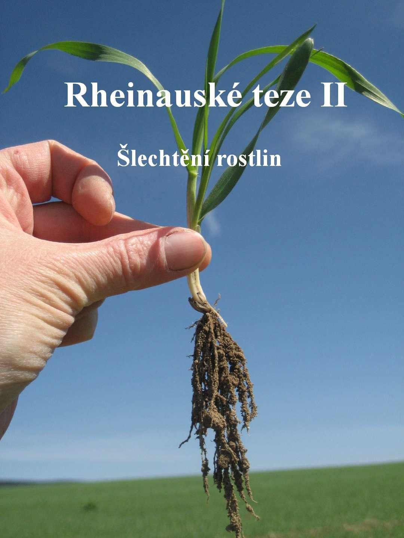 Rheinauské teze II - Rheinauské  teze k šlechtění rostlin
