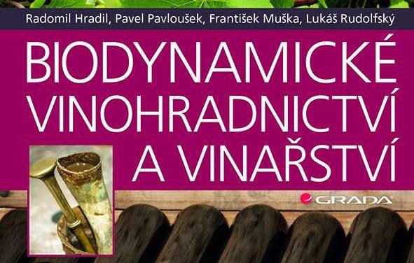 Vyšlo Biodynamické vinohradnictví